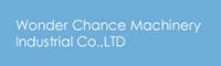 Wonder Chance Machinery Industrial Co.,LTD